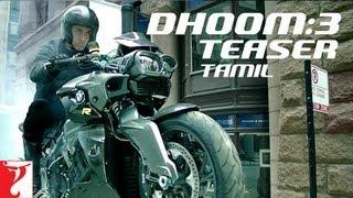 Tamil: Dhoom:3 - Teaser | Aamir Khan | Abhishek Bachchan | Katrina Kaif | Uday Chopra