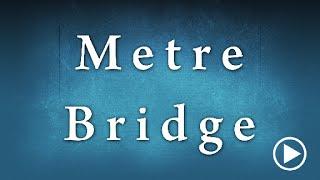 Meter Bridge Determination Of Specific Resistance Experiment Edunovus Online Smart Practicals thumbnail