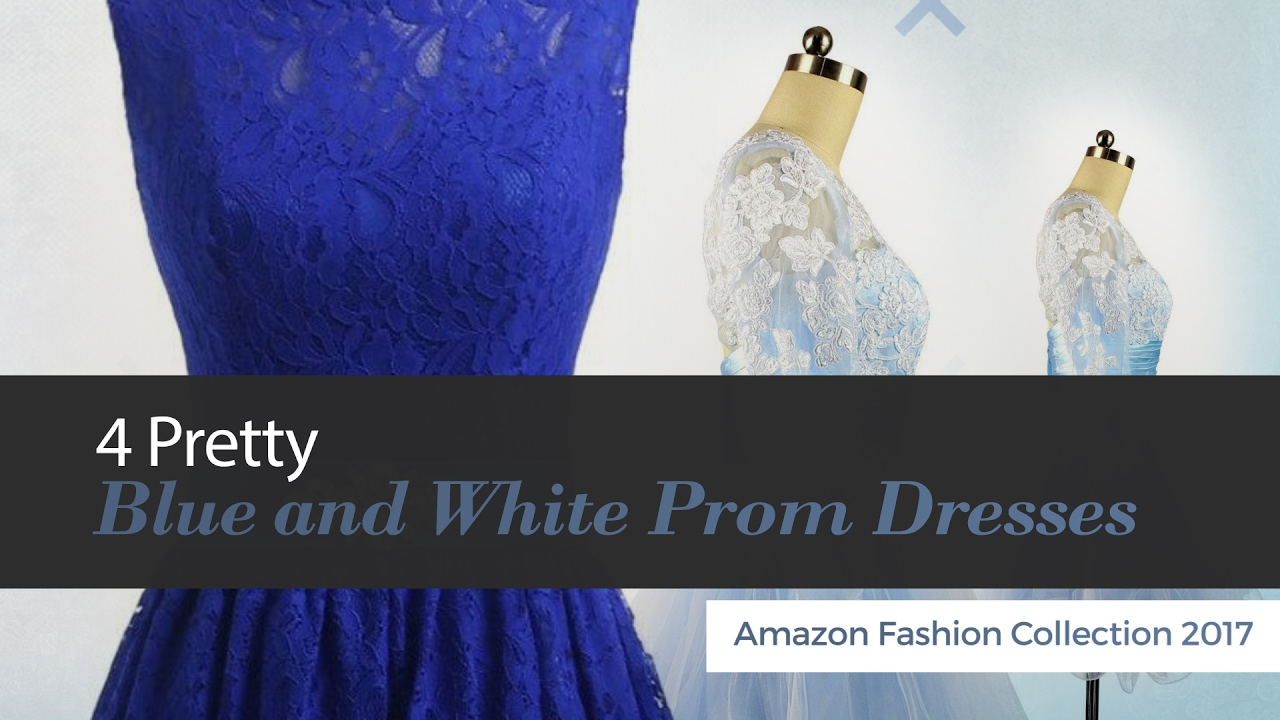 8d06636c2c3 4 Pretty Blue and White Prom Dresses Amazon Fashion Collection 2017 ...