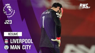 Résumé : Liverpool 1-4 Manchester City - Premier League (J23)