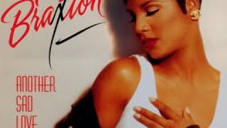 """Toni Braxton - Another Sad Love Song (12"""" Extended Remix)"""