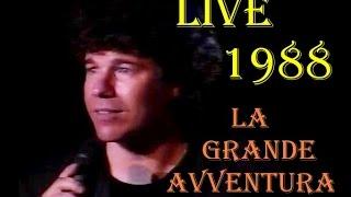 Riccardo Cocciante  - La Grande Avventura, Live 1988