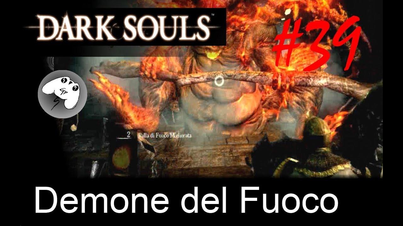 Dark Souls Soluzione Demone Del Fuoco Youtube