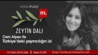 Zeytin Dalı: Cem Alpan ile Türkiye'deki yayıncılığın izi