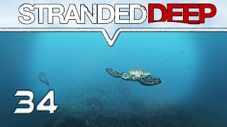 STRANDED DEEP Gameplay ★ #34 - Die weite Reise ★ Let
