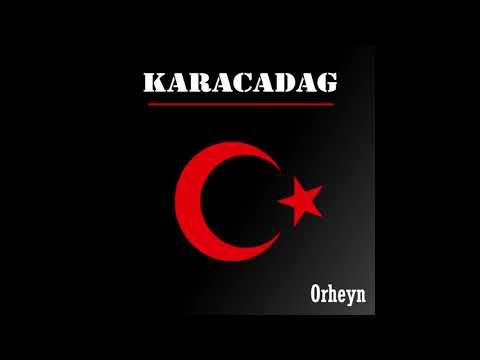 Orheyn - Karacadag