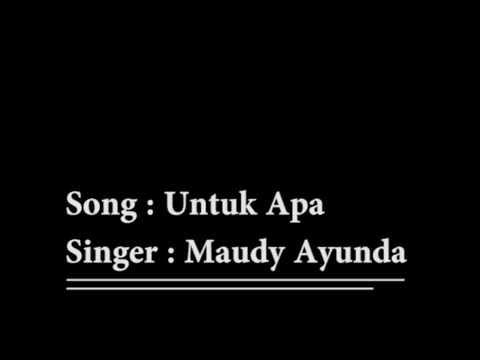 Untuk Apa - Maudy Ayunda ( Lirik + Eng Sub )