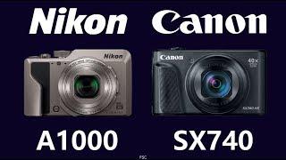 Nikon COOLPIX A1000 vs Canon PowerShot SX740 HS