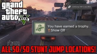 GTA V: All Stunt Jump Locations 50/50 (Full Guide)