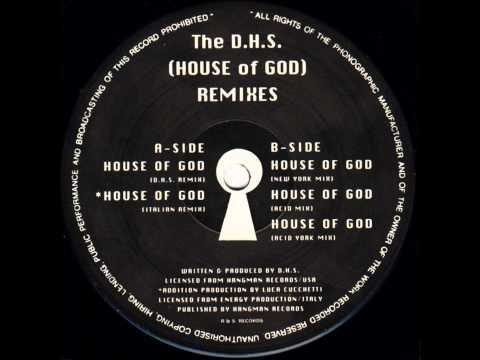 DHS - House Of God (Italian Remix) (HQ)