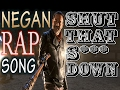 Negan shut that s down no exceptions mp3