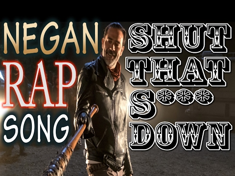 Negan - Shut That S*** Down {No Exceptions}