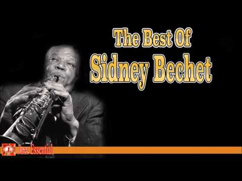 The Best of Sidney Bechet | Jazz Music