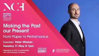 Peter Whelan: From Paper to Performance