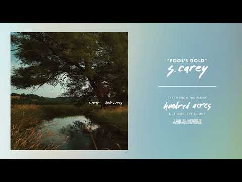 S. Carey - Fool's Gold (Official Audio)