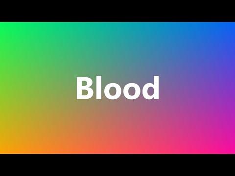 Blood - Medical Definition