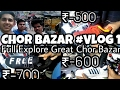 Chor Bazar Delhi |Full EXPLORE |original adidas,Nike,Levi's jeans,woodland|#Vlog 1