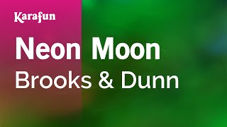 Karaoke Neon Moon - Brooks & Dunn *