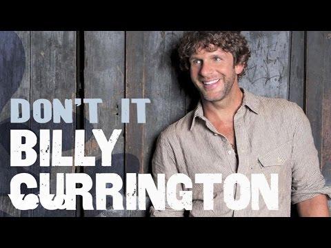 Billy Currington - Don't It (Audio)