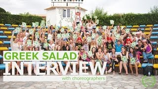 GREEK SALAD Dance Camp  Interview  Can't wait