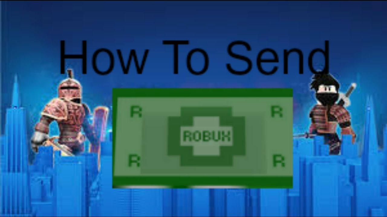 How To Send Robux In Roblox Updated - how to give other people robux on roblox