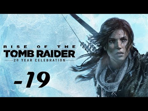 Rise of the Tomb Raider - 20 Year Celebration ITA#19 |
