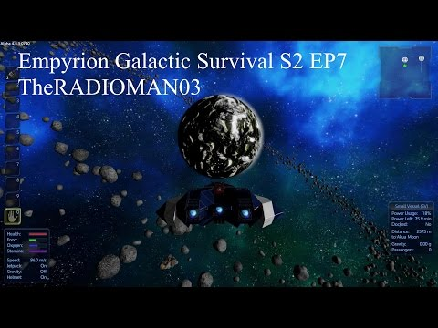 "Empyrion Galactic Survival S2 EP7 ""What a View"""