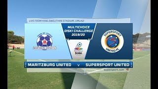 MultiChoice Diski Challenge | Maritzburg United vs SuperSport United