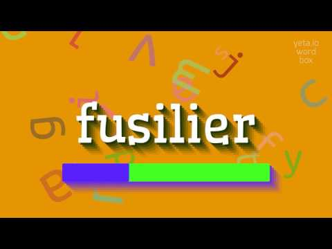 """How to say """"fusilier""""! (High Quality Voices)"""