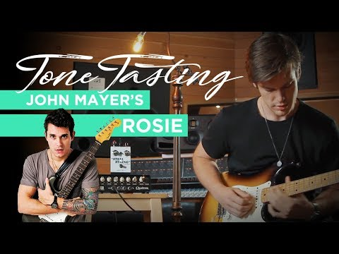 Tone Tasting: How to Nail John Mayer's Lead & Rhythm Tone on