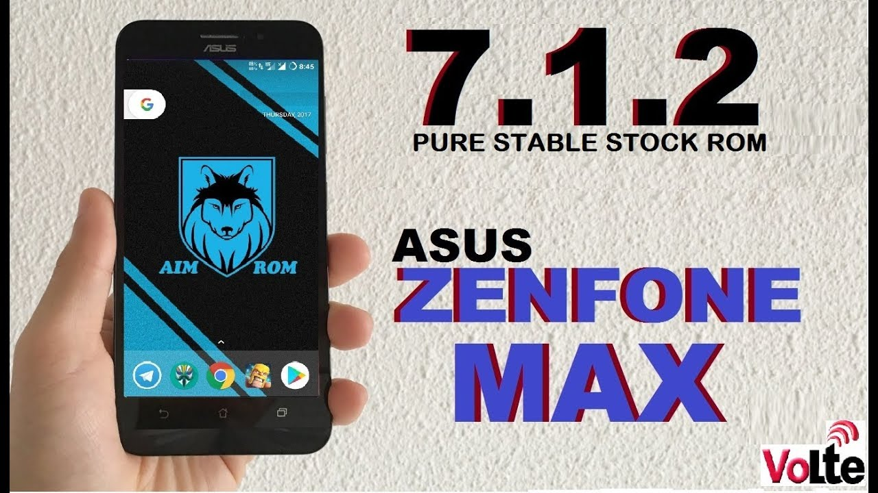 How to Update Android Nougat 7 1 2 In ASUS ZENFONE MAX MAX2 MAX3(Stable AIM  ROM)Volte