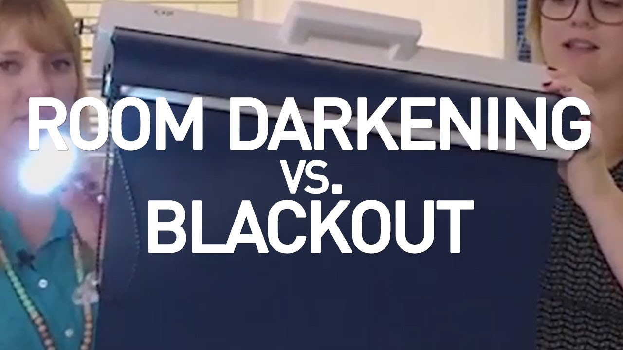 Blackout Shades Vs Room Darkening Shades Youtube