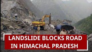 Landslide blocks highway in Himachal Pradesh's Mandi area