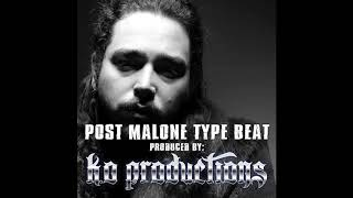 Free Beats and Instrumentals 2018 Post Malone Type (Free Download Link)