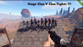 Rust | Massive Clan V Clan Fights