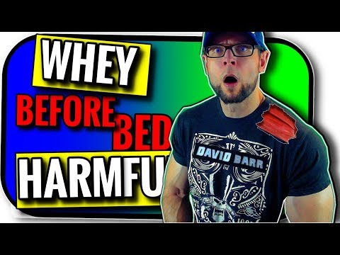 Whey Protein Before Bed | HARMFUL?