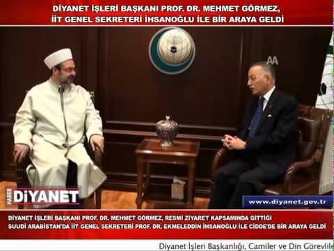 Diyanet İşleri Başkanı Görmez, İİT Genel Sekreteri İhsanoğlu ile bir araya geldi