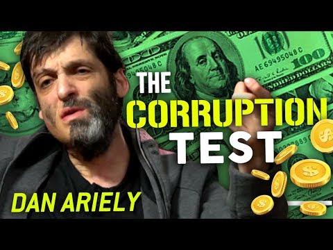 THE CORRUPTION TEST - Dan Ariely