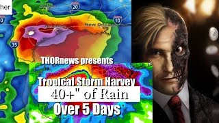 DANGER! 40+ inches of Rain still to come for Houston & South Texas