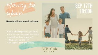 Moving To Spain Full Webinar by BTB Club