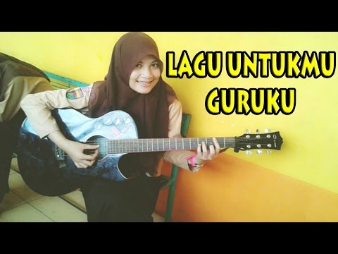 SUBHANALLAH Cewek Jilbab Ciptakan Lagu Untuk Guru (MERINDING DENGARNYA)