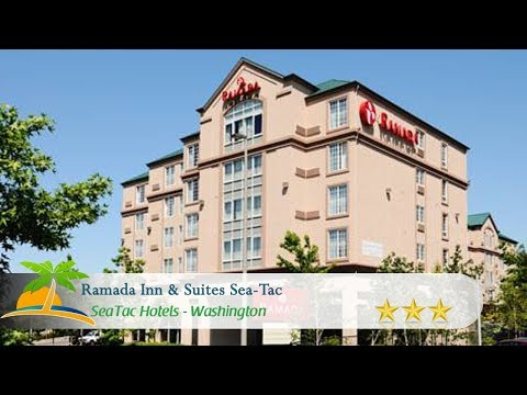 Ramada Inn & Suites Sea-Tac - SeaTac Hotels, Washington