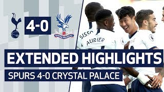EXTENDED HIGHLIGHTS | SPURS 4-0 CRYSTAL PALACE