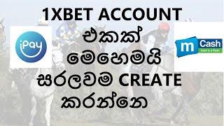How to create 1 X B E T  account , Sinhala