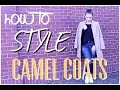 How to Style Camel Coats!