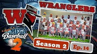 DID WE FINALLY FIND SOME COMPETITION? | Super Mega Baseball 2 Season Mode | Episode 14