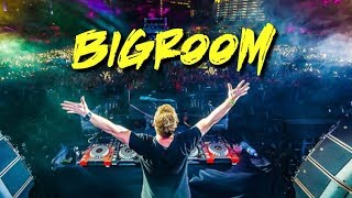 Best Of EDM 2018 Bigroom
