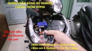Hướng dẫn đồng bộ Remote chống trộm xe máy HYPER