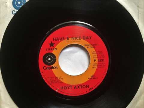 Have A Nice Day , Hoyt Axton , 1971