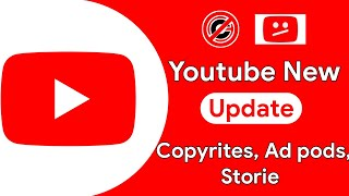Ad Pods, Copyrite Stike, Storie ! Youtube New Weekly Updates
